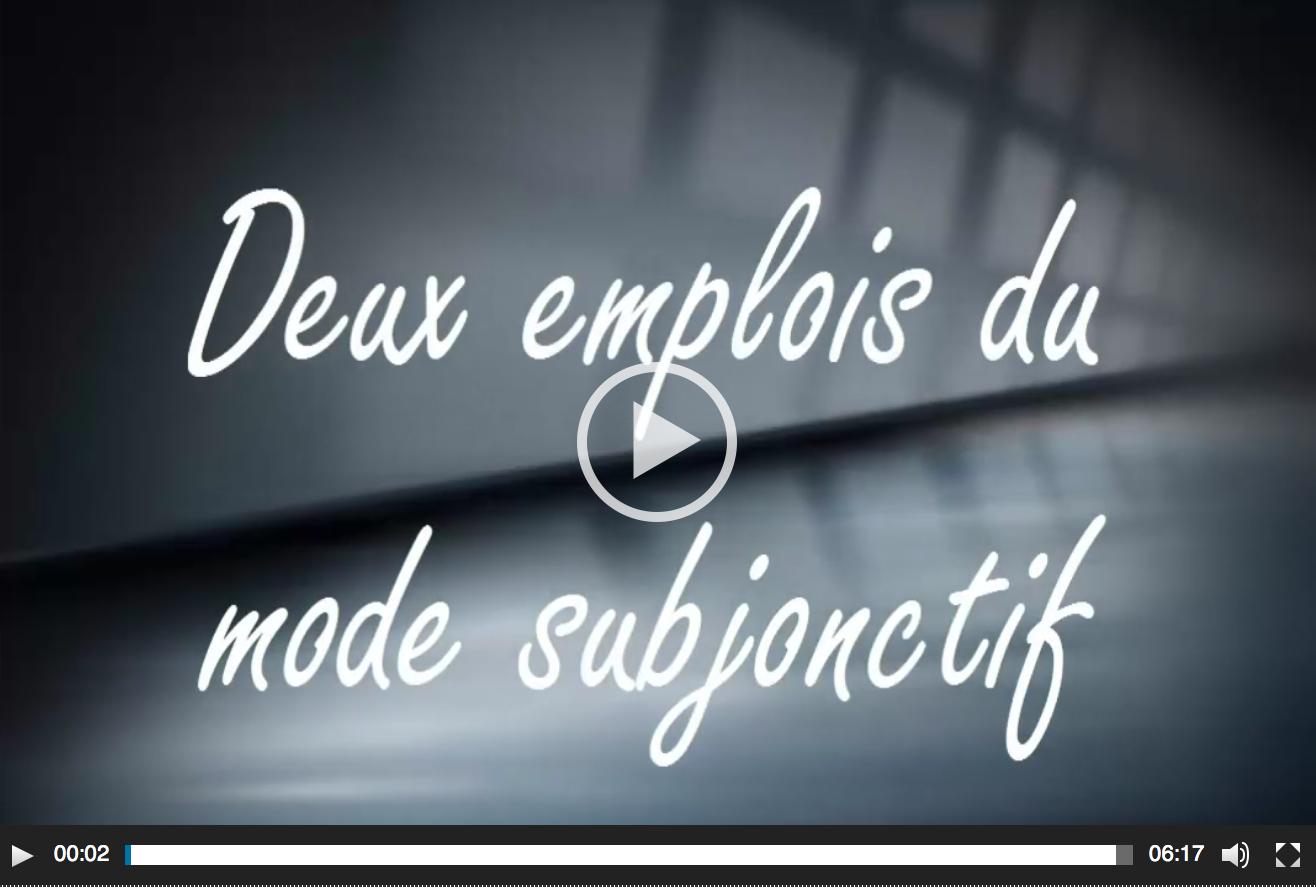EMP Program: Les emplois du subjonctif